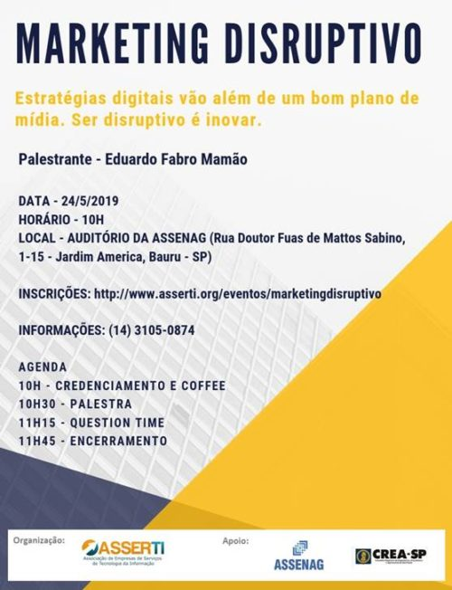 Assenag e Asserti promovem palestra: Marketing Disruptivo