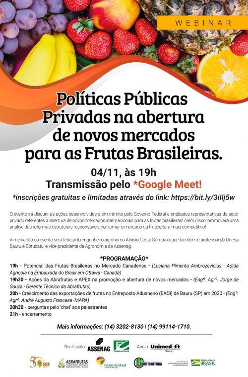 04/11 – WEBINAR  | Políticas Públicas e Privadas na abertura de novos mercados para as Frutas Brasileiras